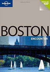Lonely Planet Boston Encounter [With Pull-Out Map] - Vorhees, Mara