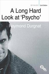 A Long Hard Look at 'Psycho' - Durgnat, Raymond / Miller, Henry K.
