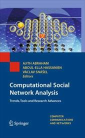Computational Social Network Analysis: Trends, Tools and Research Advances - Hassanien, Aboul-Ella / Abraham, Ajith / Snasel, Vaclav
