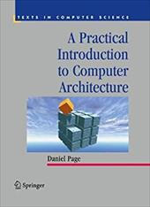 A Practical Introduction to Computer Architecture - Page, Daniel