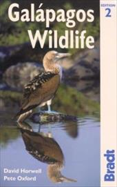 Bradt Galapagos Wildlife - Horwell, David / Oxford, Pete