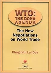 Wto: The Doha Agenda: The New Negotiations on World Trade - Das, Bhagirath Lal