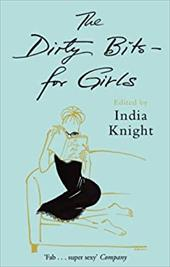 The Dirty Bits- For Girls - Knight, India