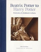 Beatrix Potter to Harry Potter - Eccleshare, Julia / Fine, Anne