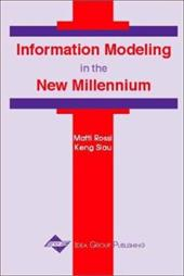 Information Modeling in the New Millennium - Rossi, Matti / Siau, Keng