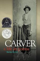 Carver: A Life in Poems - Nelson, Marilyn