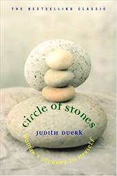 Circle of Stones: Woman's Journey to Herself - Duerk, Judith