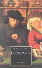 A Student's Guide to Economics - Heyne, Paul