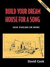 Build Your Dream House for a Song - Cook, David