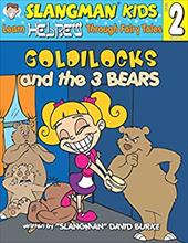 Goldilocks and the 3 Bears: Level 2: Learn Hebrew Through Fairy Tales [With CD] - Burke, David / Sandoval, Migs