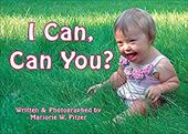 I Can, Can You? - Pitzer, Marjorie W.