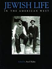 Jewish Life in the American West - Kahn, Ava F.