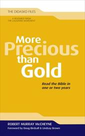 More Precious Than Gold: Read the Bible in One or Two Years - McCheyne, Robert Murray / Cameron, Julia / Birdsall, Doug