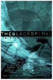 The Black Spiral: Twisted Tales of Terror - Weber, Richard D. / Wilson, F. Paul / Campbell, Ramsey