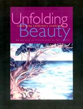 Unfolding Beauty: Celebrating California's Landscapes - Beers, Terry / Landacre, Paul