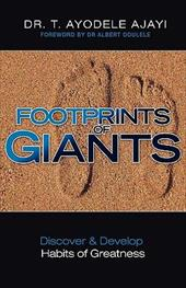 Footprints of Giants - Ajayi, Dr T. Ayodele