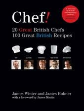 Yes Chef!: 20 Great British Chefs, 100 Great British Recipes - Winter, James / Bulmer, James / Martin, James