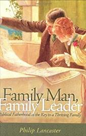 Family Man, Family Leader - Lancaster, Phillip