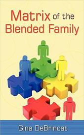 Matrix of the Blended Family - Debrincat, Gina