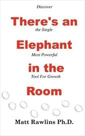 There's an Elephant in the Room - Rawlins, Matt L.