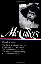 Carson McCullers: Complete Novels - McCullers, Carson / Dews, Carlos L.