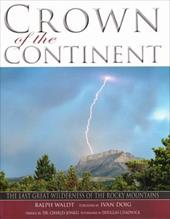 Crown of the Continent - Waldt, Ralph / Chadwick, Douglas / Doig, Ivan