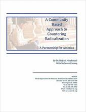 A Community Based Approach to Countering Radicalization: A Partnership for America - Mirahmadi, Dr Hedieh / Farooq, Mehreen