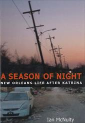 A Season of Night: New Orleans Life After Katrina - McNulty, Ian