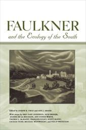 Faulkner and the Ecology of the South - Urgo, Joseph R. / Abadie, Ann J.