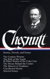 Stories, Novels, and Essays - Chesnutt, Charles Waddell / Sollors, Werner