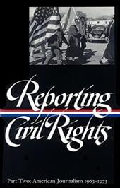 Reporting Civil Rights, Part Two: American Journalism 1963-1973 - Various / Carson, Clayborne