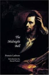 The Midnight Bell: A German Story, Founded on Incidents in Real Life - Lathom, Francis / Punter, David