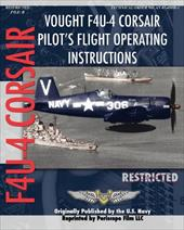 Vought F4u-4 Corsair Pilot's Flight Operating Instructions - Navy, United States