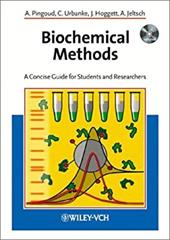 Biochemical Methods: A Concise Guide for Students and Researchers (Book with CD-ROM) [With CDROM] - Pingoud, Alfred / Hogget, Jim / Jeltsch, Albert