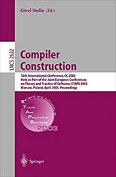 Compiler Construction: 12th International Conference, CC 2003, Held as Part of the Joint European Conferences on Theory and Practi - Hedin, Gorel / Hedin, G. Rel