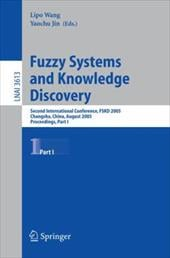 Fuzzy Systems and Knowledge Discovery: Second International Conference, Fskd 2005, Changsha, China, August 27-29, 2005, Proceeding - Wang, L. / Wang, Lipo