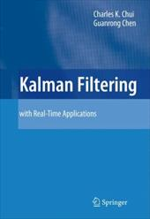 Kalman Filtering: With Real-Time Applications - Chui, Charles K. / Chen, Guanrong / Chui, C. K.