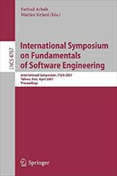 International Symposium on Fundamentals of Software Engineering - Sirjani, Marjan / Arbab, Farhad