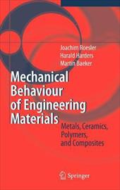 Mechanical Behaviour of Engineering Materials: Metals, Ceramics, Polymers, and Composites - Rosler, J. / Harders, H. / Baker, M.