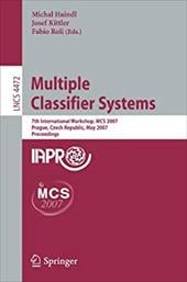 Multiple Classifier Systems: 7th International Workshop, MCS 2007 Prague, Czech Republic, May 23-25, 2007 Proceedings - Haindl, Michal / Kittler, Josef / Roli, Fabio