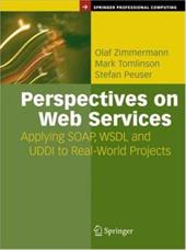 Perspectives on Web Services - Zimmermann / Peuser, Stefan / Zimmermann, Olaf