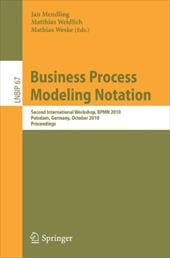 Business Process Modeling Notation: Second International Workshop, BPMN 2010 Potsdam, Germany, October 13-14, 2010 Proceedings - Mendling, Jan / Weidlich, Matthias / Weske, Mathias