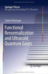 Functional Renormalization and Ultracold Quantum Gases - Florchinger, Stefan / Fl Rchinger, Stefan
