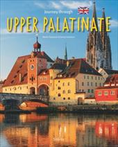 Journey Through Upper Palatinate - Schwikart, Georg / Siepmann, Martin