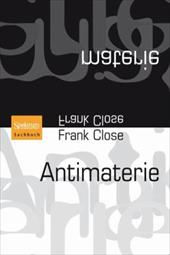 Antimaterie - Close, Frank / Filk, Thomas