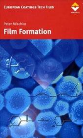 Film Formation: In Modern Paint Systems - Mischke, Peter / Brown, Ray