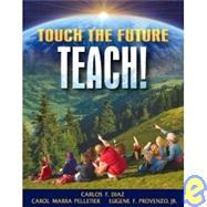 TOUCH THE FUTURE TEACH&MLS VP VERSN NON CC, 1/e - DIAZ