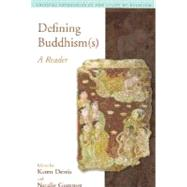 Defining Buddhism(s): A Reader - McCutcheon; Russell T.