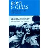 Boys and Girls : Superheroes in the Doll Corner - Paley, Vivian Gussin