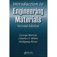 Introduction to Engineering Materials - Murray; George